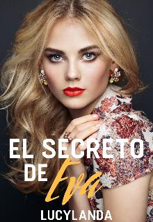 """Libro. """"El Secreto De Eva"""" Leer online"""