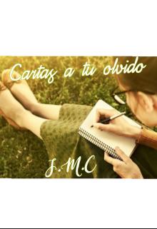 """Libro. """"cartas a tu olvido"""" Leer online"""