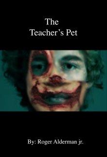 """Book. """"Teachers Pet"""" read online"""