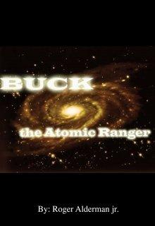 "Book. ""Buck, the Atomic Ranger"" read online"