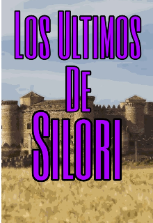 """Libro. """"Los Ultimos De Silori"""" Leer online"""