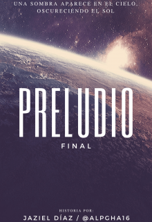 "Libro. ""Preludio Final "" Leer online"