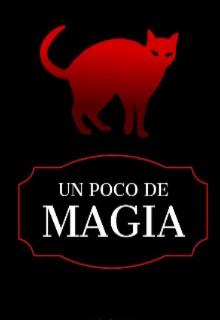 """Libro. """"Un Poco de Magia"""" Leer online"""