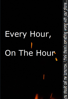 "Book. ""Every Hour, On The Hour"" read online"