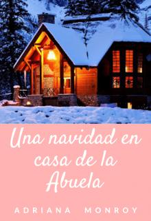 """Libro. """"Una navidad en casa de la Abuela"""" Leer online"""