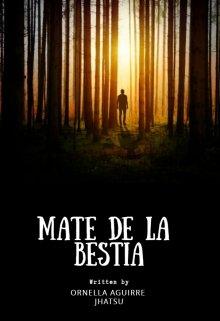 """Libro. """"Mate de la Bestia"""" Leer online"""