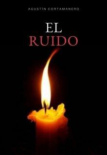 """Libro. """"El Ruido"""" Leer online"""