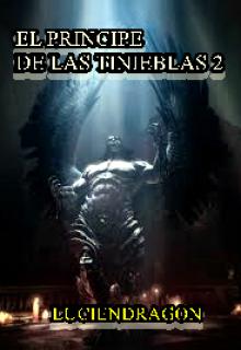 """Libro. """"El Principe De Las Tinieblas 2"""" Leer online"""