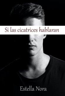 """Libro. """"Si las cicatrices hablaran"""" Leer online"""