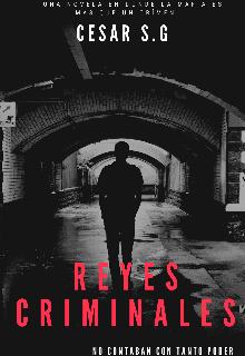 """Libro. """"Reyes Criminales (temporada 01)"""" Leer online"""