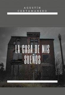 """Libro. """"La Casa De Mis Sueños"""" Leer online"""