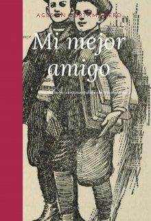 """Libro. """"Mi Mejor Amigo"""" Leer online"""