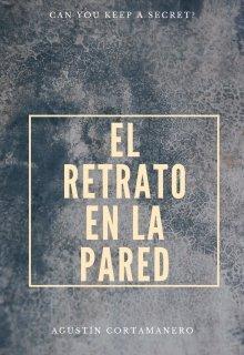 """Libro. """"El Retrato En La Pared"""" Leer online"""