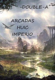 """Book. """"Arcadas Huic Imperio """" read online"""