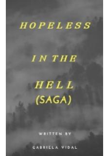 """Libro. """"Saga Hopeless In The Hell"""" Leer online"""