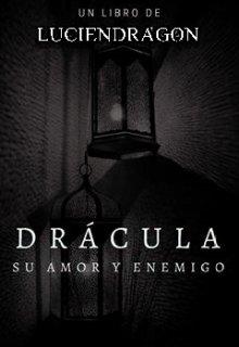 """Libro. """"Dracula Su Amor Y Enemigo"""" Leer online"""