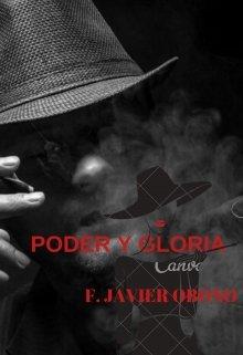 "Libro. ""Poder Y Gloria"" Leer online"