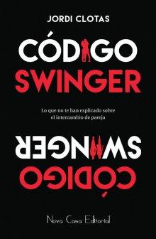 """Libro. """"Código Swinger"""" Leer online"""