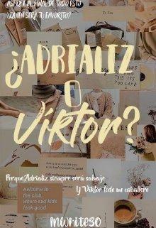 "Libro. ""¿adrializ o Viktor?"" Leer online"