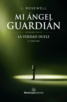 """Libro. """"Mi ángel guardián. Primera Parte"""" Leer online"""