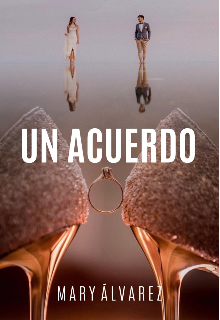 """Libro. """"Un Acuerdo """" Leer online"""