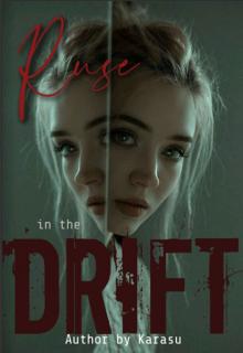 "Libro. ""Ruse in the Drift "" Leer online"