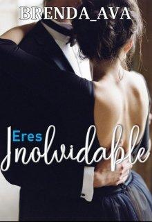 """Libro. """"Eres Inolvidable"""" Leer online"""