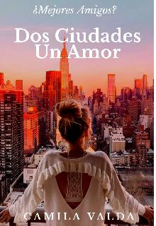 """Libro. """"Dos Ciudades Un Amor"""" Leer online"""