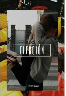 """Libro. """"ElecciÓn"""" Leer online"""