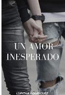 """Libro. """"Un Amor Inesperado """" Leer online"""
