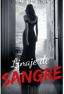 """Libro. """"Linaje de Sangre"""" Leer online"""