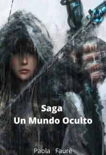 "Libro. ""Saga Un Mundo Oculto"" Leer online"