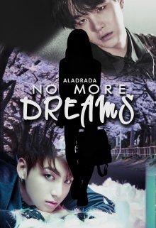 """Libro. """"No More Dreams"""" Leer online"""