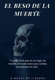 """Libro. """"El beso de la muerte"""" Leer online"""