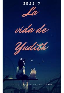 """Libro. """"La vida de Yudith"""" Leer online"""