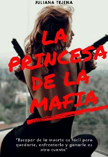 """Libro. """"La Princesa De La Mafia """" Leer online"""