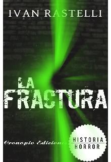"""Libro. """"La Fractura"""" Leer online"""