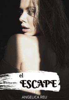 """Libro. """"El Escape"""" Leer online"""