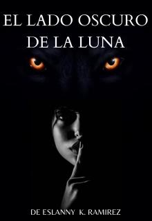 """Libro. """"El Lado Oscuro De La Luna"""" Leer online"""