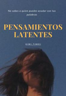 """Libro. """"Pensamientos Latentes"""" Leer online"""