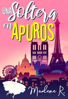 """Libro. """"Una Soltera en Apuros 1 — París"""" Leer online"""
