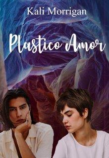 """Libro. """"Plástico Amor"""" Leer online"""