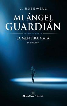 """Libro. """"Mi ángel guardián. Segunda Parte"""" Leer online"""