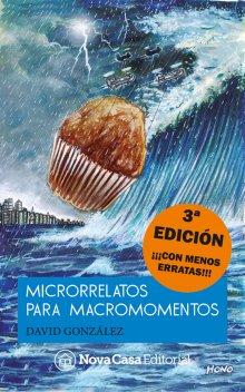 "Libro. ""Microrrelatos para macromomentos"" Leer online"