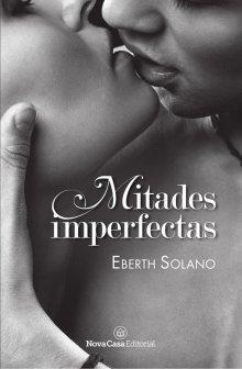 "Libro. ""Mitades imperfectas"" Leer online"