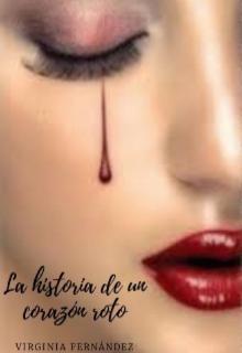 """Libro. """"La historia de un corazón roto"""" Leer online"""