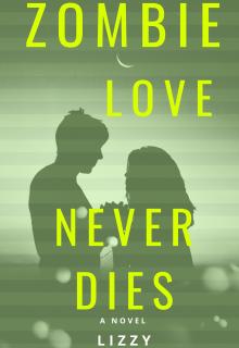 "Libro. ""Zombie Love Never Dies."" Leer online"