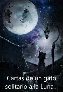 """Libro. """"Cartas de un gato solitario a la Luna"""" Leer online"""