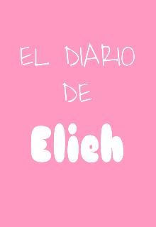 """Libro. """"El Diario De Elieh"""" Leer online"""