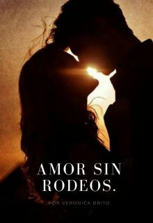 "Libro. ""Amor Sin Rodeos."" Leer online"